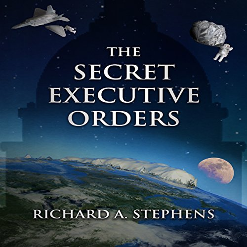 The Secret Executive Orders audiobook cover art
