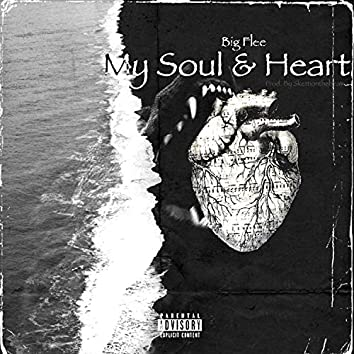 My Soul & Heart