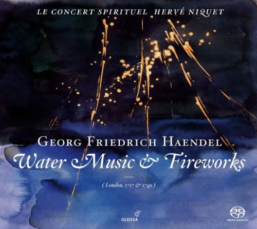 Georg Friedrich Händel: Water Music / Music for the Royal Fireworks