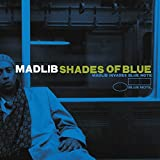 Shades of Blue: Madlib Invades Blue Note [Vinyl LP] - Madlib