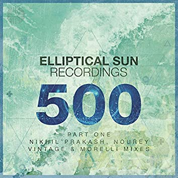 Elliptical Sun Recordings 500, Pt.1