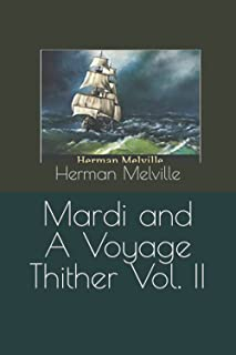 Mardi and A Voyage Thither Vol. II
