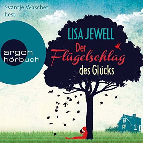 Der Flügelschlag des Glücks                   Written by:                                                                                                                                 Lisa Jewell                               Narrated by:                                                                                                                                 Svantje Wascher                      Length: 12 hrs and 17 mins     Not rated yet     Overall 0.0