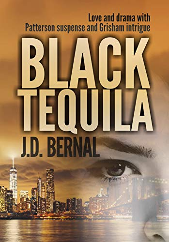Black Tequila (English Edition)