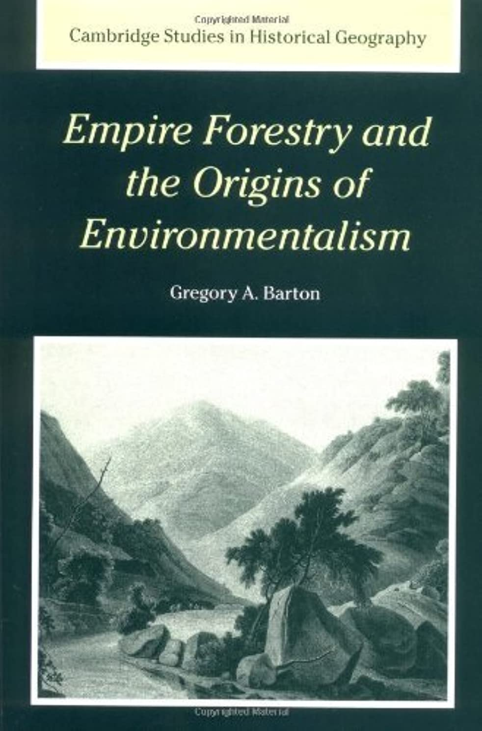 マーキングモノグラフ偽造Empire Forestry and the Origins of Environmentalism (Cambridge Studies in Historical Geography Book 34) (English Edition)