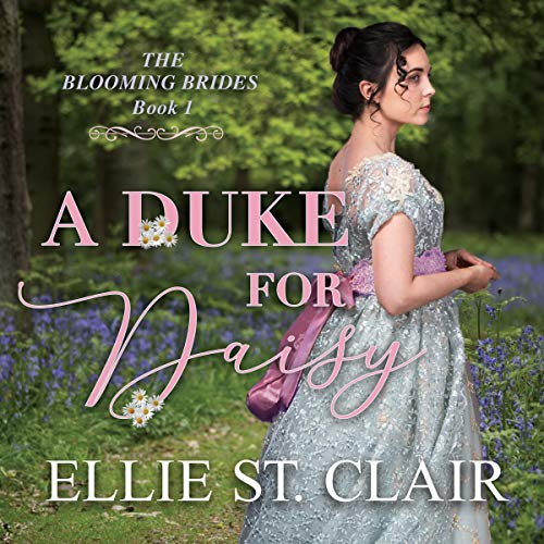A Duke for Daisy Audiobook By Ellie St.Clair cover art