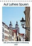 Auf Luthers Spuren (Tischkalender 2021 DIN A5 hoch)