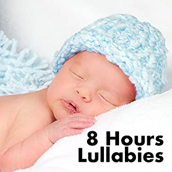 8 Hours Lullabies for Babies to go to Sleep, Relaxing Music