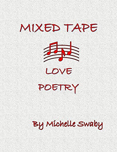 Mixed Tape: Love Poetry (English Edition)