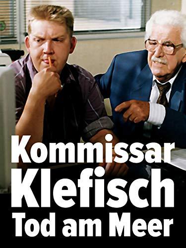 Kommissar Klefisch - Tod am Meer