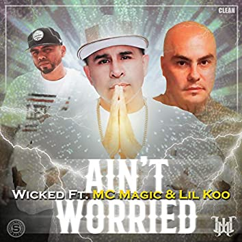 Ain't Worried (Radio Edit)