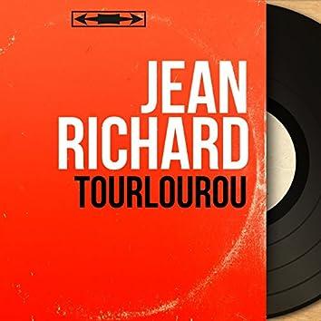 Tourlourou (feat. J. H. Rys et son orchestre) [Mono Version]