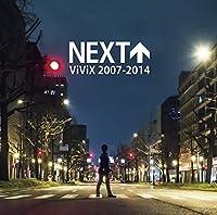 Vivix - Next Vivix 2007-2014 [Japan CD] VIVI-4 by Vivix (2014-07-09)