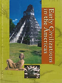 Early Civilizations in the Americas: Biographies and Primary Sources Edition 1. (Early Civilizations in the Americas Reference Library) 0787676802 Book Cover