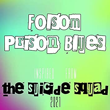 """Folsom Prison Blues (From """"The Suicide Squad 2021"""") Inspired"""
