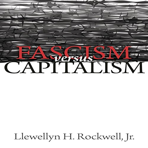 Fascism Versus Capitalism audiobook cover art