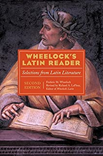 Wheelock's Latin Reader, 2nd Edition: Selections from Latin Literature