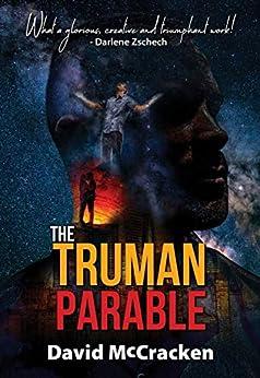 The Truman Parable by [David McCracken]