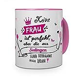 printplanet Tasse mit Stadt/Ort Sulingen - Motiv Keine Frau ist Ideal, Aber. -Städtetasse, Kaffeebecher, Mug, Becher, Kaffeetasse - Farbe Rosa