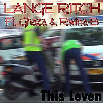 This Leven (feat. Ghaza, Rwina-B)