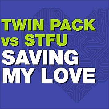 Saving My Love