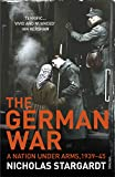 The German War: A Nation Under Arms, 1939–45 (English Edition)