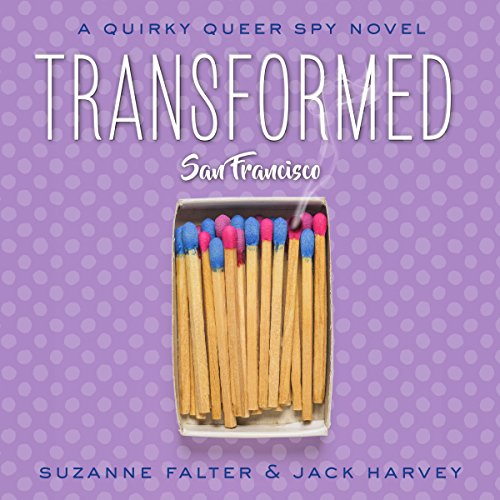 Transformed: San Francisco audiobook cover art