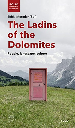 The Ladins of the Dolomites: People, landscape, culture