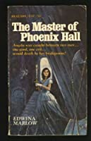 The Master of Phoenix Hall 0440209005 Book Cover