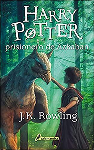 Harry Potter y el prisionero de Azkaban / Harry Potter and the Prisoner of Azkaban (Spanish Edition)
