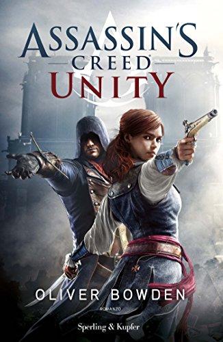 Assassin's Creed - Unity (versione italiana) (Assassin's Creed (versione italiana) Vol. 7) (Italian Edition)