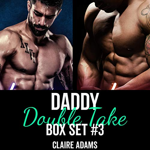 Daddy Double Take Box Set #3 audiobook cover art