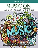 Music On World Off: Adult Coloring Book (Stress Relieving Creative Fun Drawings to Calm Down, Reduce Anxiety & Relax.Great Christmas Gift Idea For Men & Women 2020-2021)