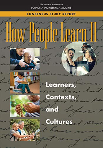 How People Learn II: Learners, Contexts, and Cultures (English Edition)