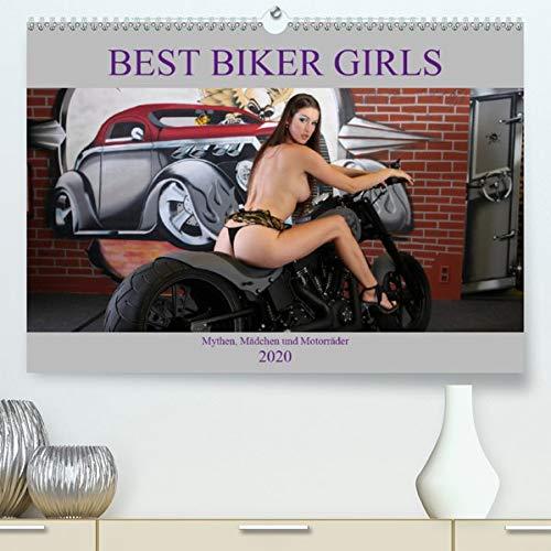 Best Biker Girls(Premium, hochwertiger DIN A2 Wandkalender 2020, Kunstdruck in Hochglanz): Mythen, Mädchen und Motorräder (Monatskalender, 14 Seiten )