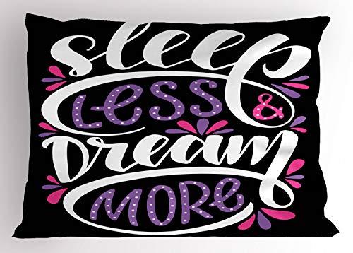 ABAKUHAUS Gezegde Siersloop voor kussen, Sleep Less Dream Meer Text, standaard maat bedrukte kussensloop, 65 x 50 cm, Fuchsia Black and White