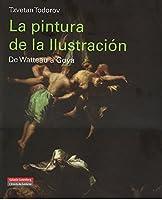 La pintura de la Ilustración : de Watteau a Goya