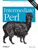 Intermediate Perl: Beyond The Basics of Learning Perl (English Edition)