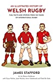 Welsh International Rugby: An Illustrated History