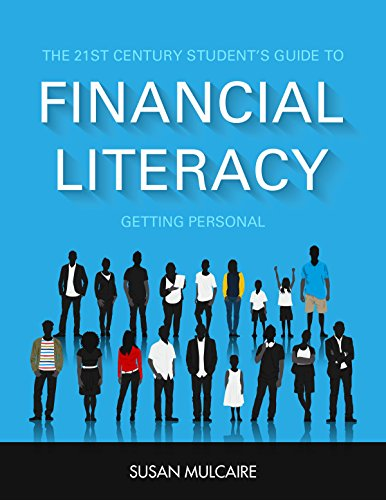 The 21st Century Student's Guide to Financial Literacy - Getting Personal (Instructor's Guide)