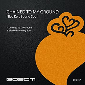Chained To My Ground EP