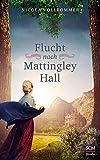 Flucht nach Mattingley Hall bei Amazon kaufen