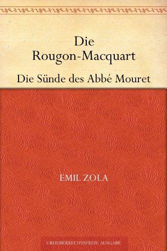 Die Rougon-Macquart. Band 5 - Die Sünde des Abbé Mouret