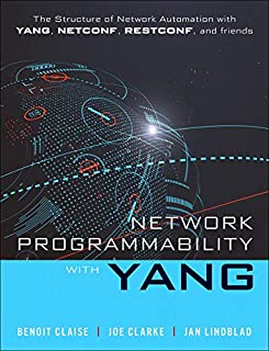 Network Programmability with YANG: The Structure of Network Automation with YANG, NETCONF, RESTCONF, and gNMI