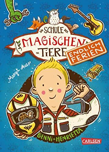 Die Schule der magischen Tiere – Endlich Ferien 5: Benni und Henrietta