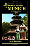 The Beer Drinker s Guide to Munich
