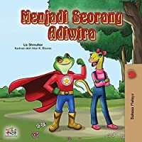 Being a Superhero (Malay Children's book) (Malay Bedtime Collection)