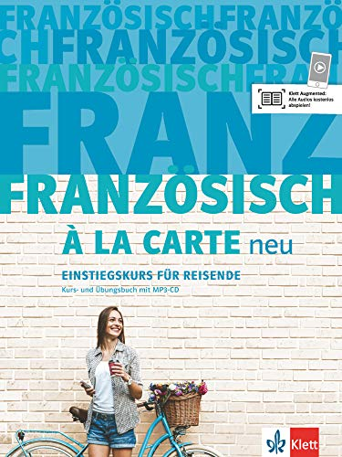 Französisch à la carte neu: Einstiegskurs für Reisende. Kurs- und Übungsbuch + MP3-CD