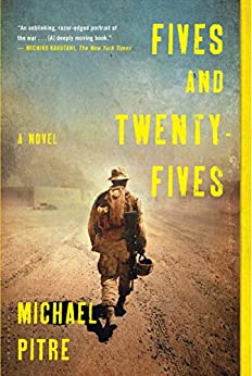 Fives and Twenty-Fives: A Novel by [Michael Pitre]