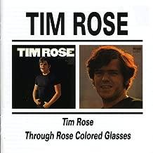 Tim Rose/Through Rose Colored Glasses